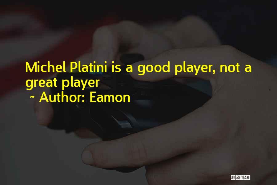 Eamon Quotes 161544