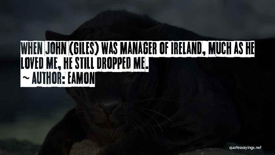 Eamon Quotes 859969
