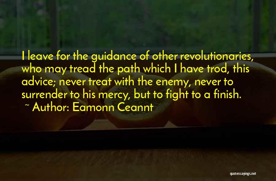 Eamonn Ceannt Quotes 1150496