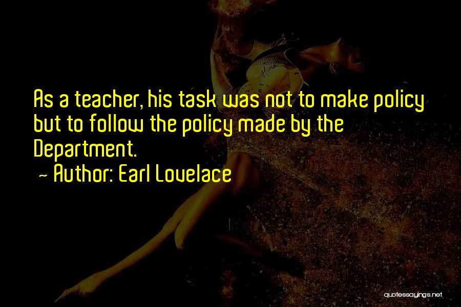 Earl Lovelace Quotes 218350