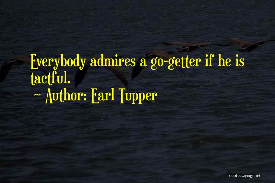 Earl Tupper Quotes 1650500