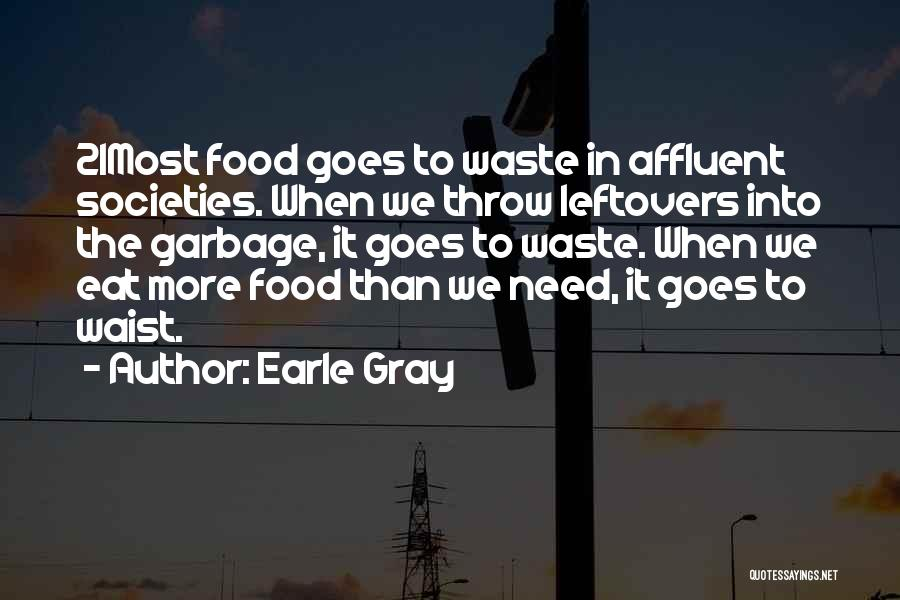 Earle Gray Quotes 2245533