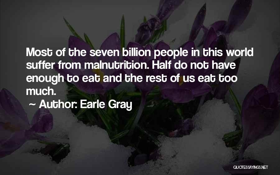 Earle Gray Quotes 402993