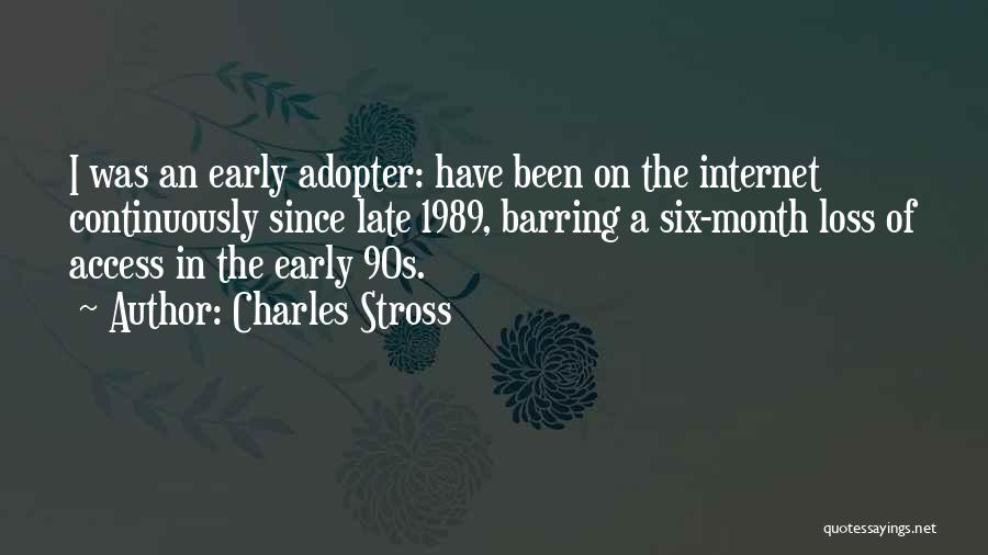 Early Adopter Quotes By Charles Stross