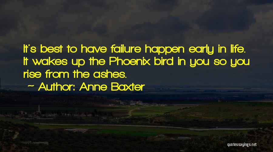 Early To Rise Quotes By Anne Baxter