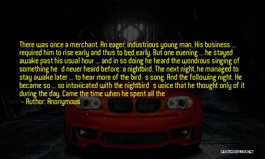 Early To Rise Quotes By Anonymous