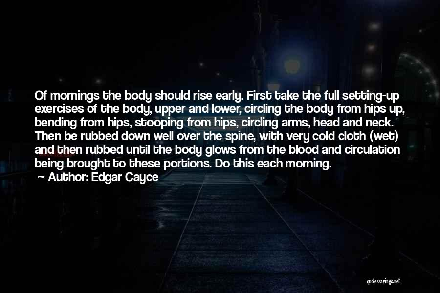 Early To Rise Quotes By Edgar Cayce