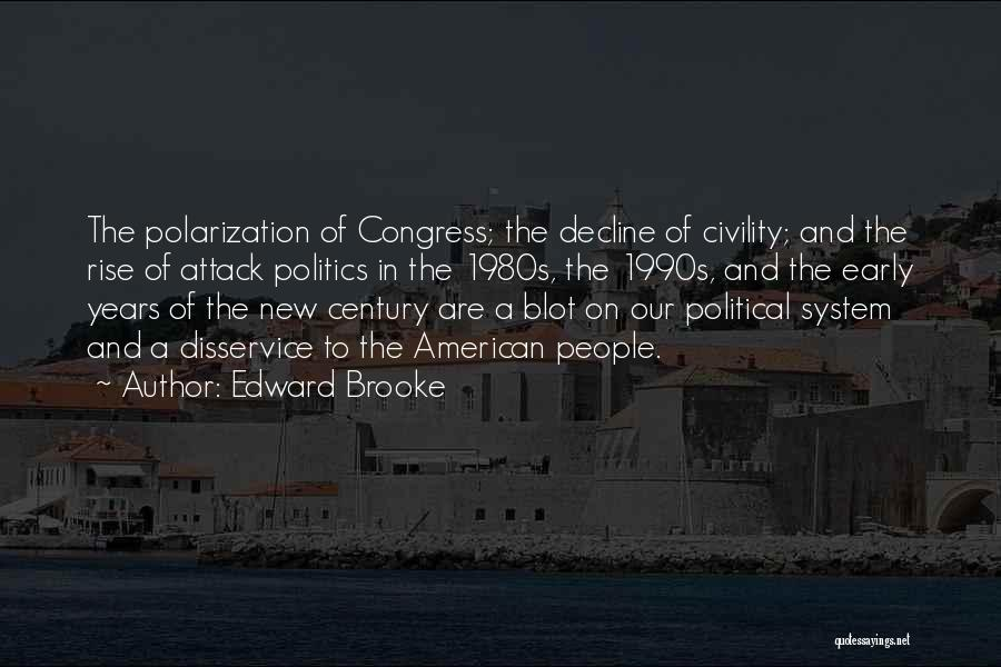 Early To Rise Quotes By Edward Brooke