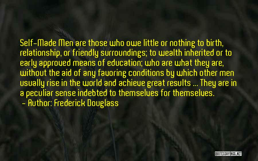 Early To Rise Quotes By Frederick Douglass