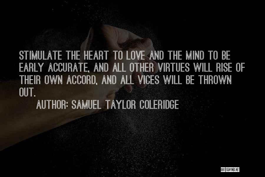 Early To Rise Quotes By Samuel Taylor Coleridge