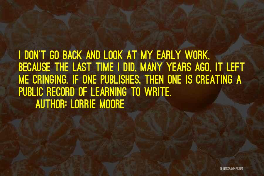 Early Years Learning Quotes By Lorrie Moore