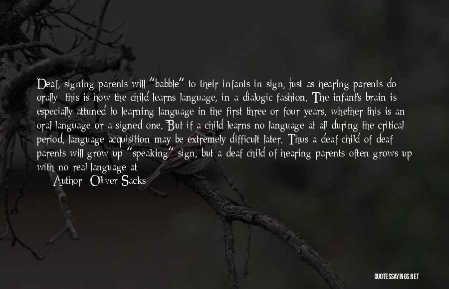 Early Years Learning Quotes By Oliver Sacks