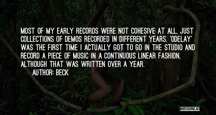 Early Years Quotes By Beck