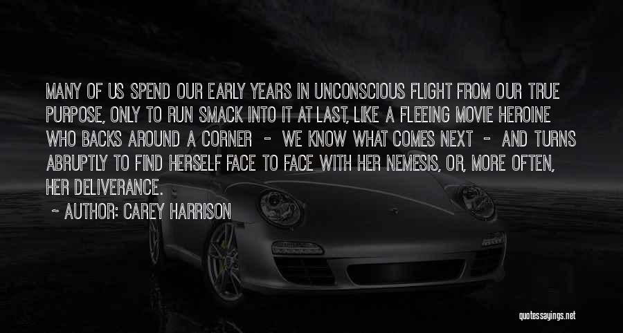 Early Years Quotes By Carey Harrison