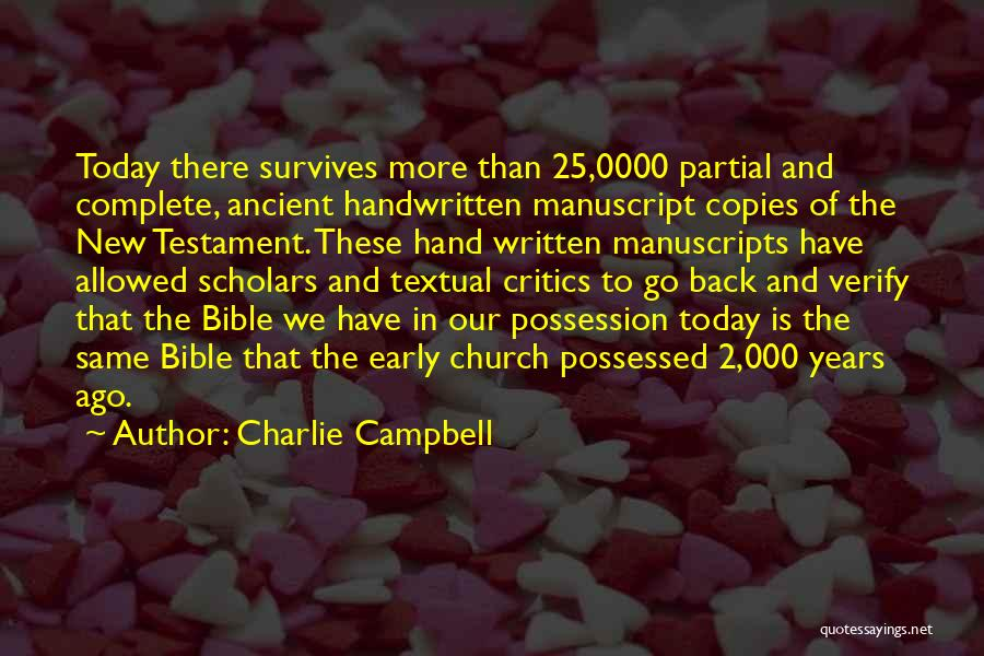 Early Years Quotes By Charlie Campbell