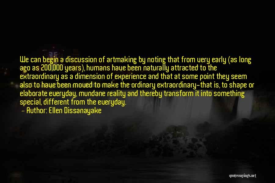 Early Years Quotes By Ellen Dissanayake