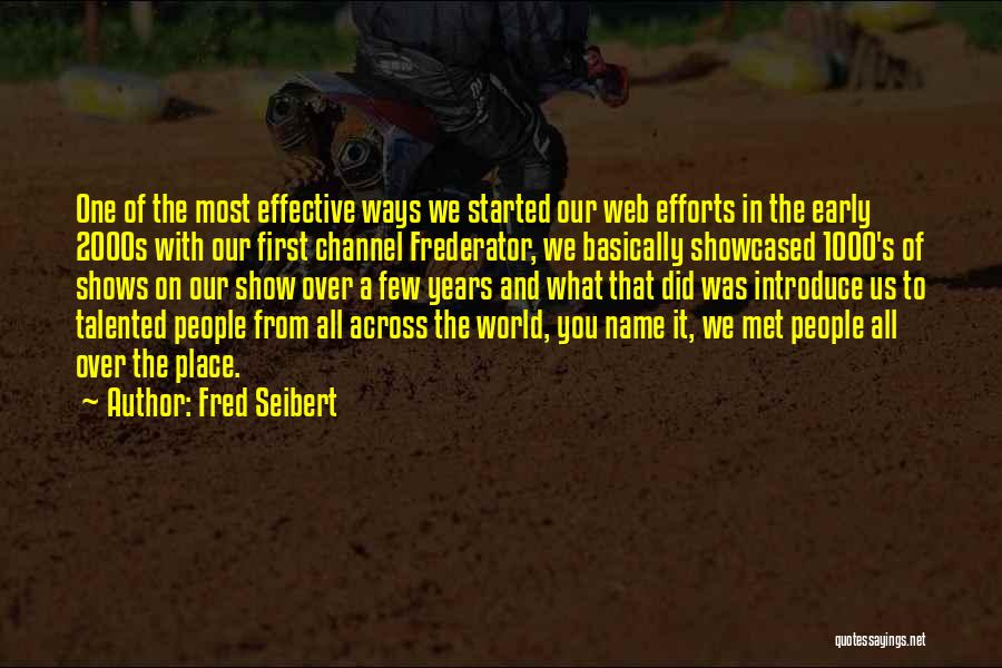 Early Years Quotes By Fred Seibert