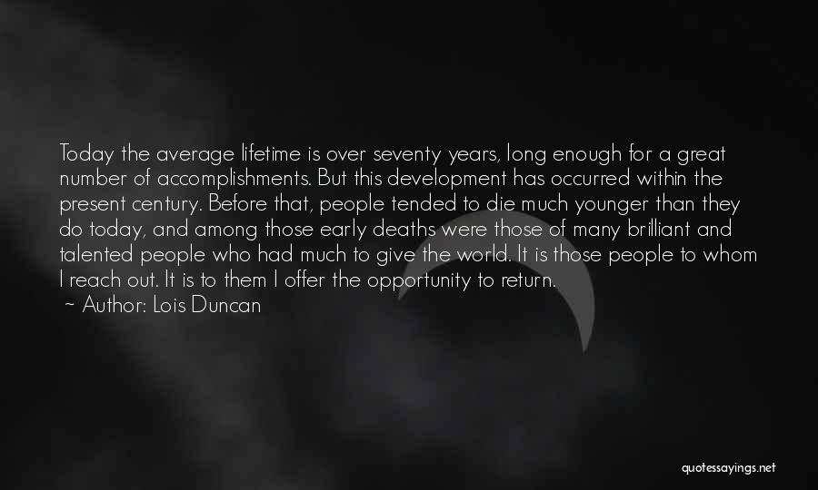 Early Years Quotes By Lois Duncan