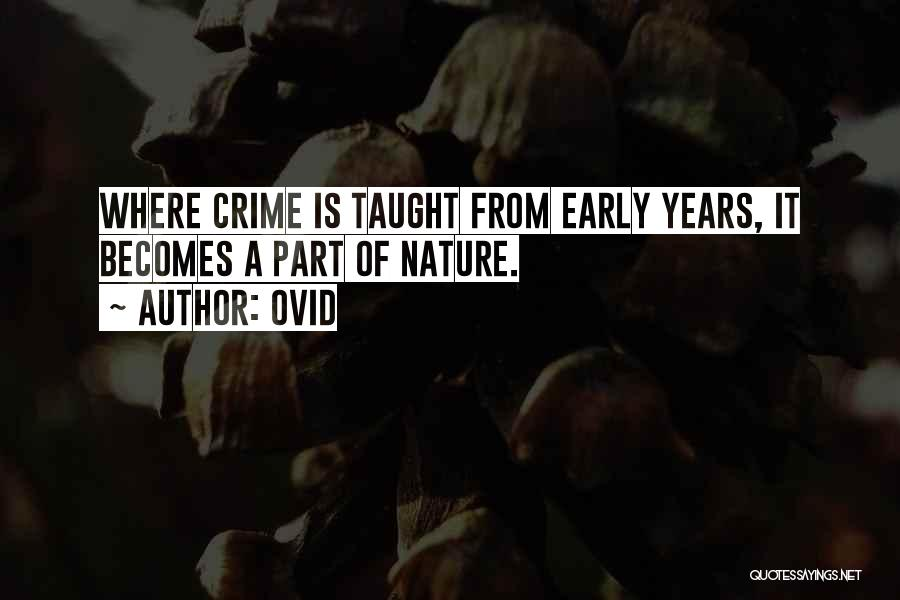 Early Years Quotes By Ovid