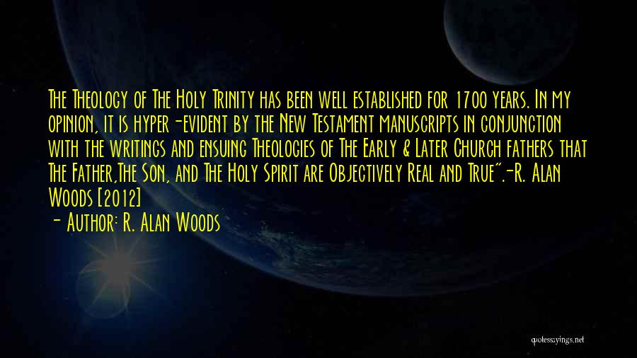 Early Years Quotes By R. Alan Woods