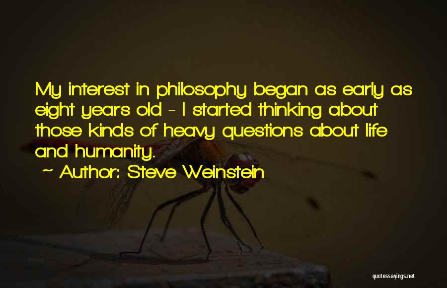 Early Years Quotes By Steve Weinstein