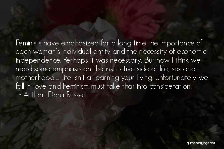 Earning Love Quotes By Dora Russell