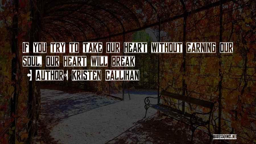 Earning Love Quotes By Kristen Callihan