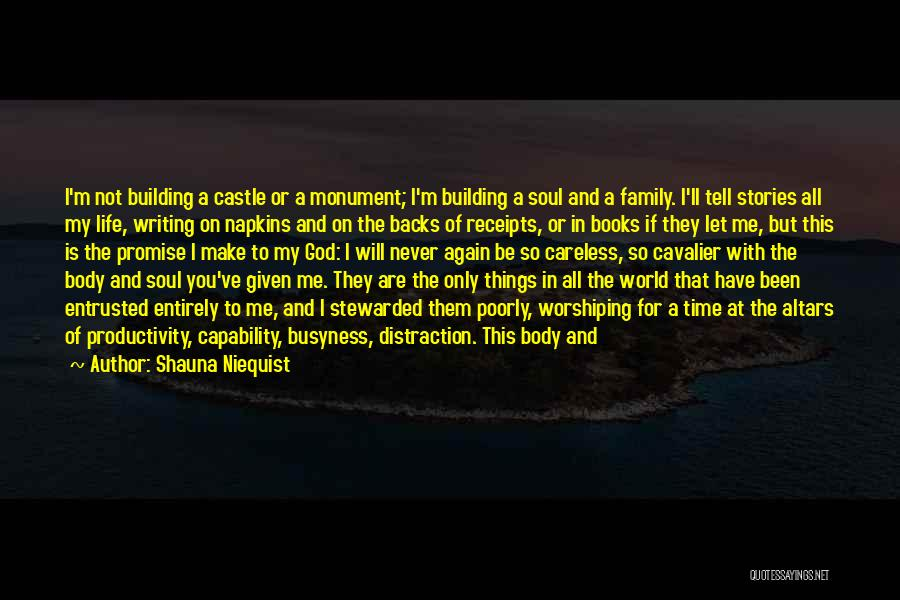 Earning Love Quotes By Shauna Niequist