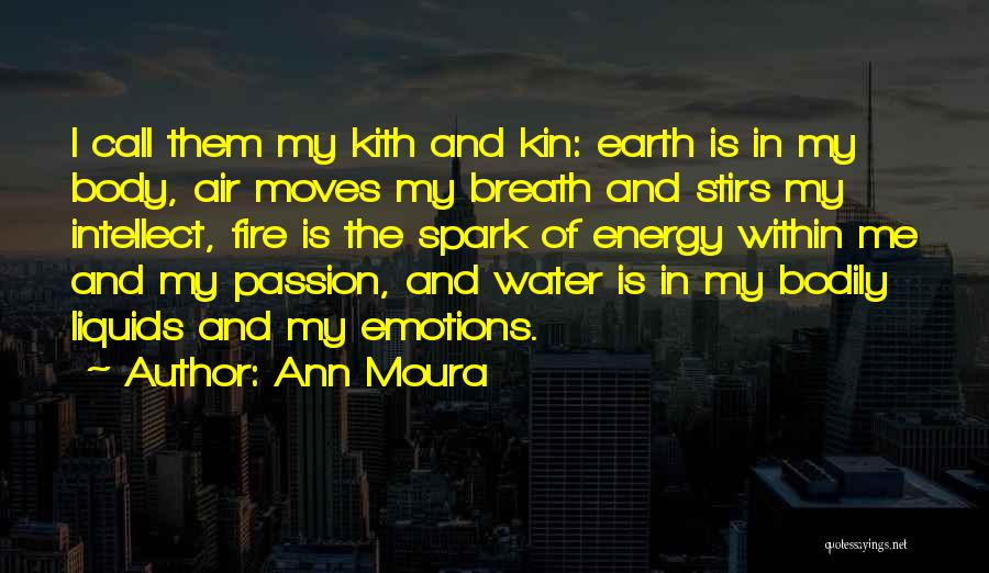 Earth Air Fire Water Quotes By Ann Moura