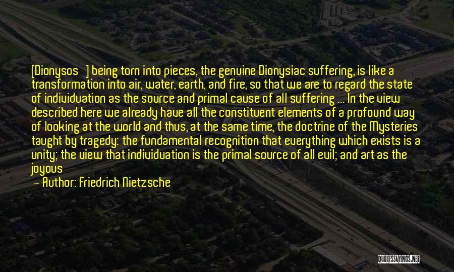 Earth Air Fire Water Quotes By Friedrich Nietzsche