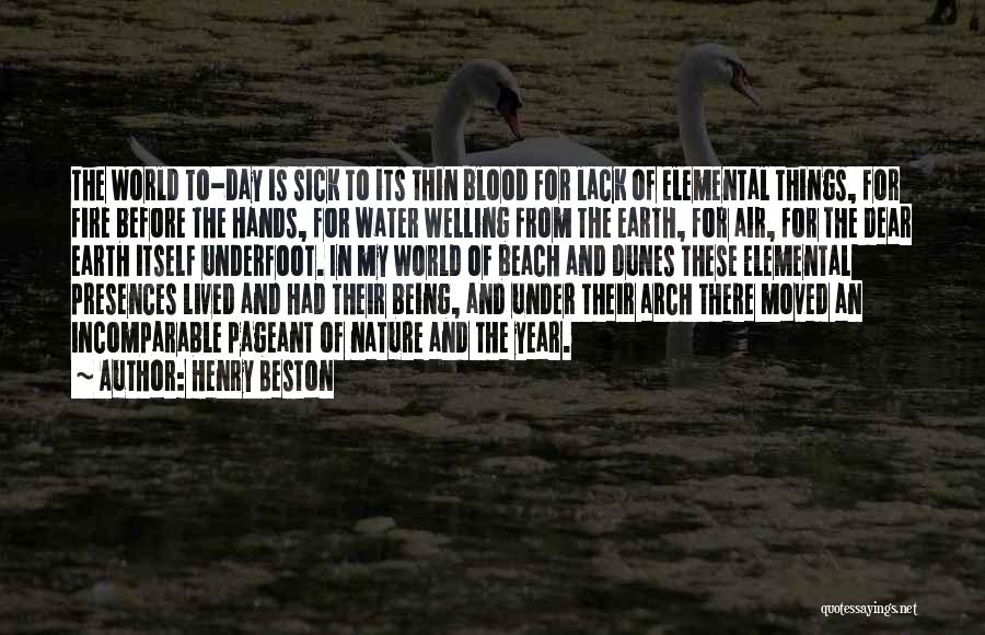 Earth Air Fire Water Quotes By Henry Beston