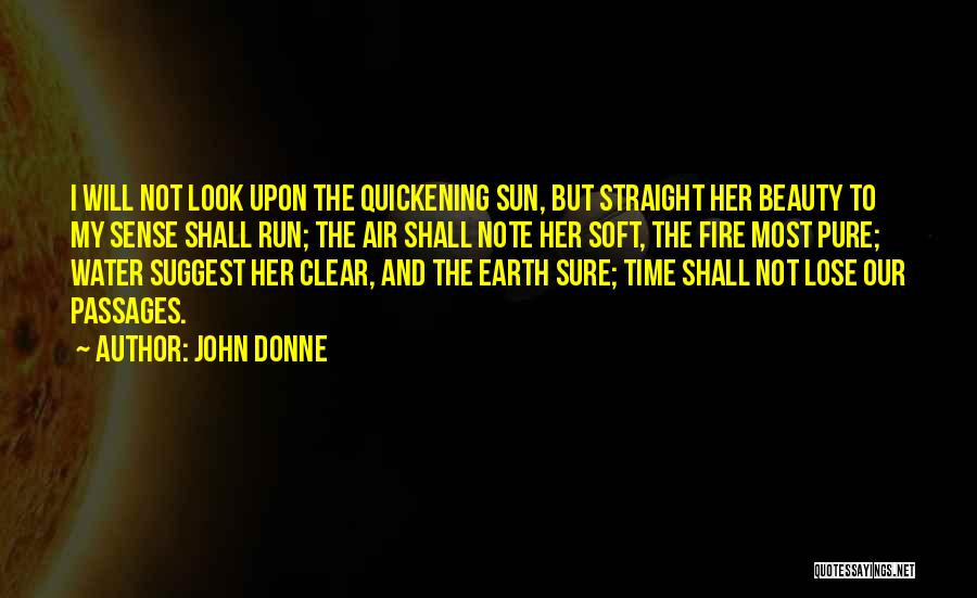 Earth Air Fire Water Quotes By John Donne