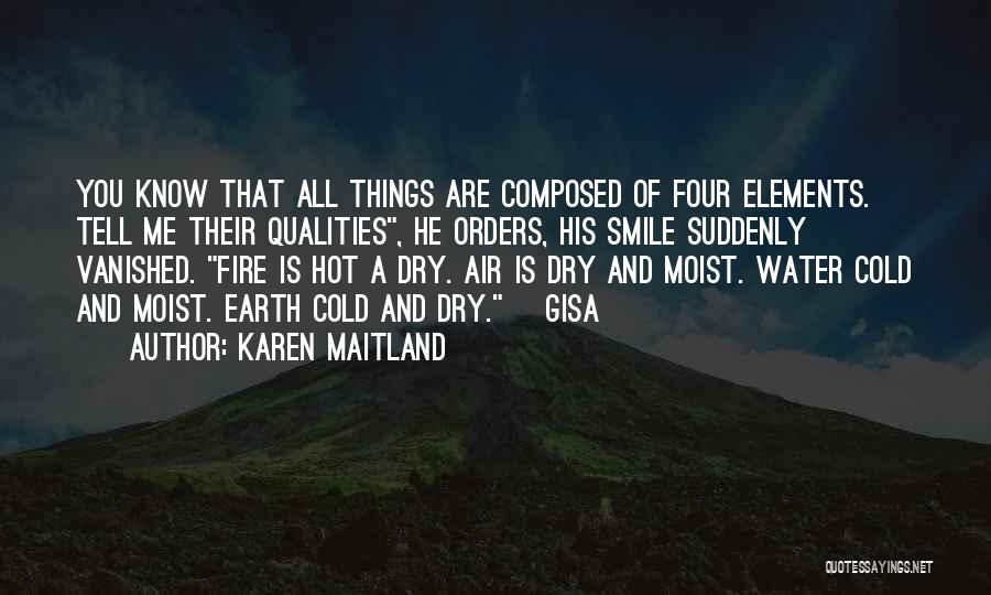 Earth Air Fire Water Quotes By Karen Maitland