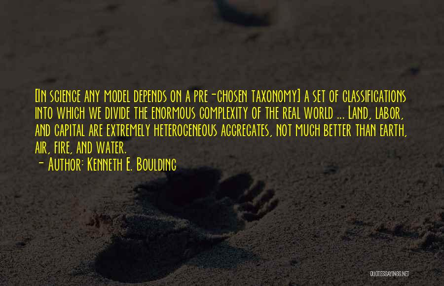 Earth Air Fire Water Quotes By Kenneth E. Boulding