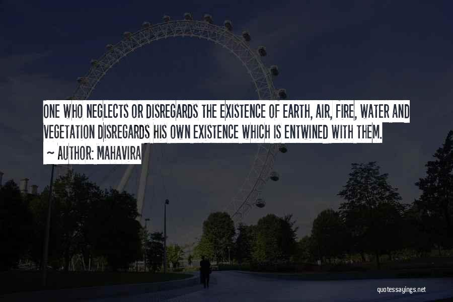 Earth Air Fire Water Quotes By Mahavira