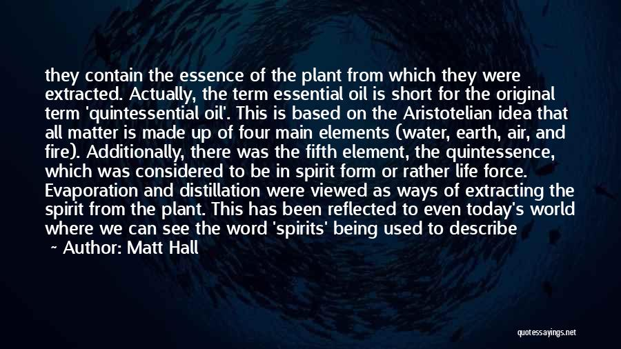 Earth Air Fire Water Quotes By Matt Hall