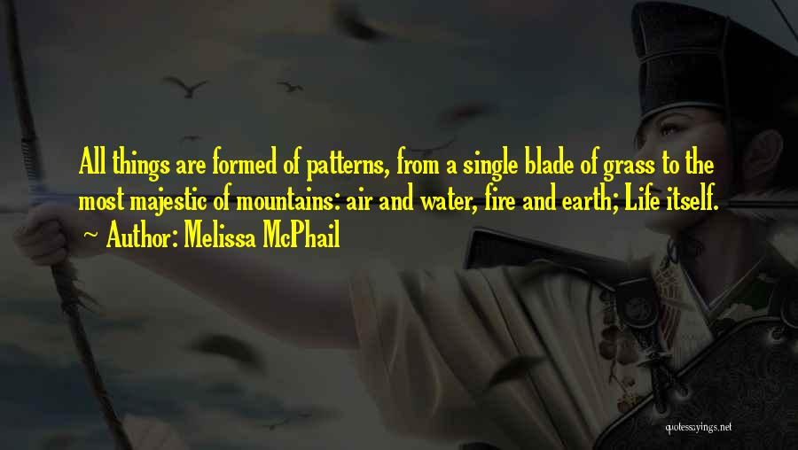 Earth Air Fire Water Quotes By Melissa McPhail
