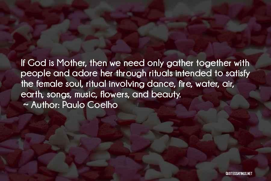 Earth Air Fire Water Quotes By Paulo Coelho