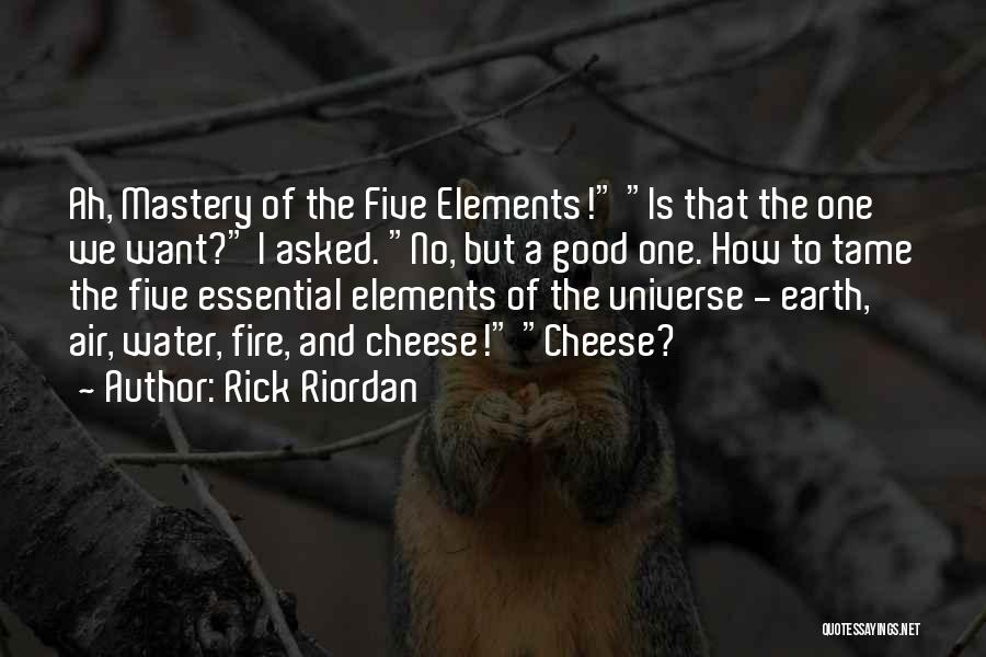 Earth Air Fire Water Quotes By Rick Riordan