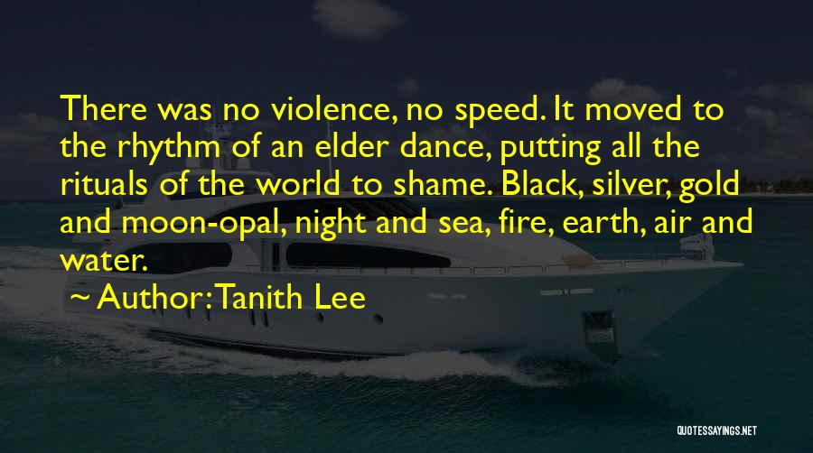 Earth Air Fire Water Quotes By Tanith Lee