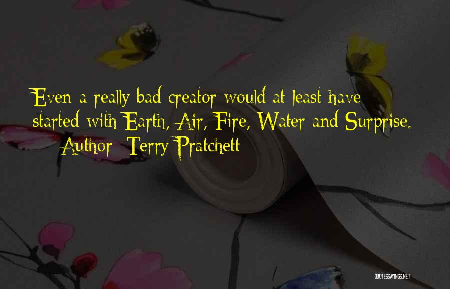 Earth Air Fire Water Quotes By Terry Pratchett