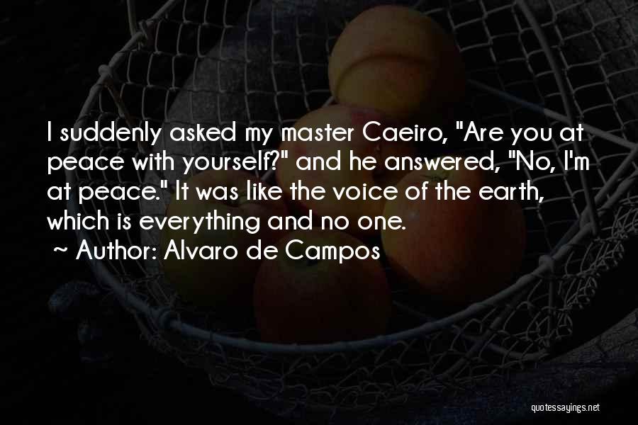 Earth And Beauty Quotes By Alvaro De Campos