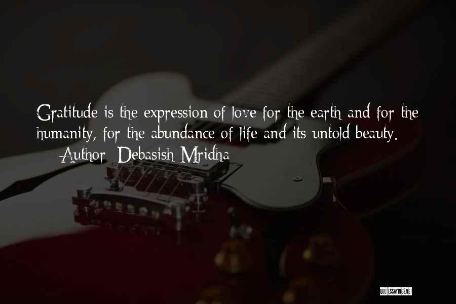 Earth And Beauty Quotes By Debasish Mridha