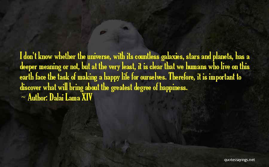 Earth And Humans Quotes By Dalai Lama XIV