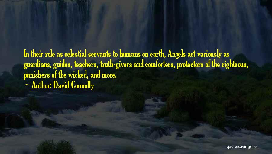 Earth And Humans Quotes By David Connolly