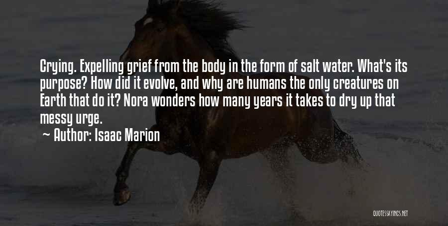 Earth And Humans Quotes By Isaac Marion