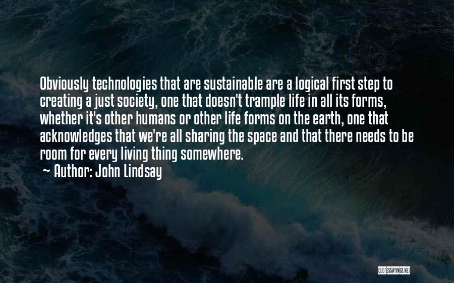 Earth And Humans Quotes By John Lindsay