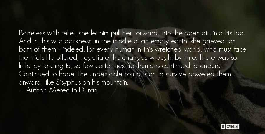 Earth And Humans Quotes By Meredith Duran