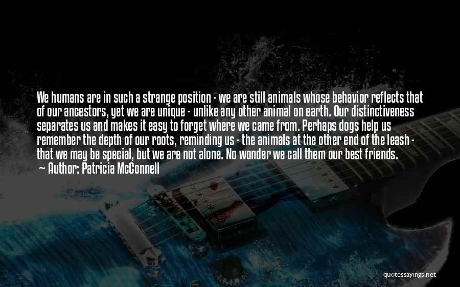 Earth And Humans Quotes By Patricia McConnell