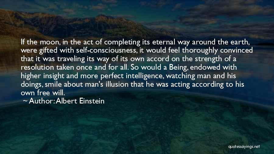Earth And Moon Quotes By Albert Einstein